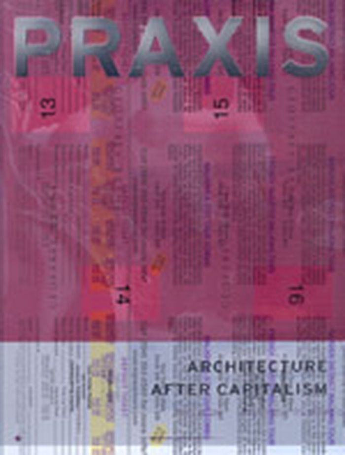 Praxis 5 : architecture after capitalism