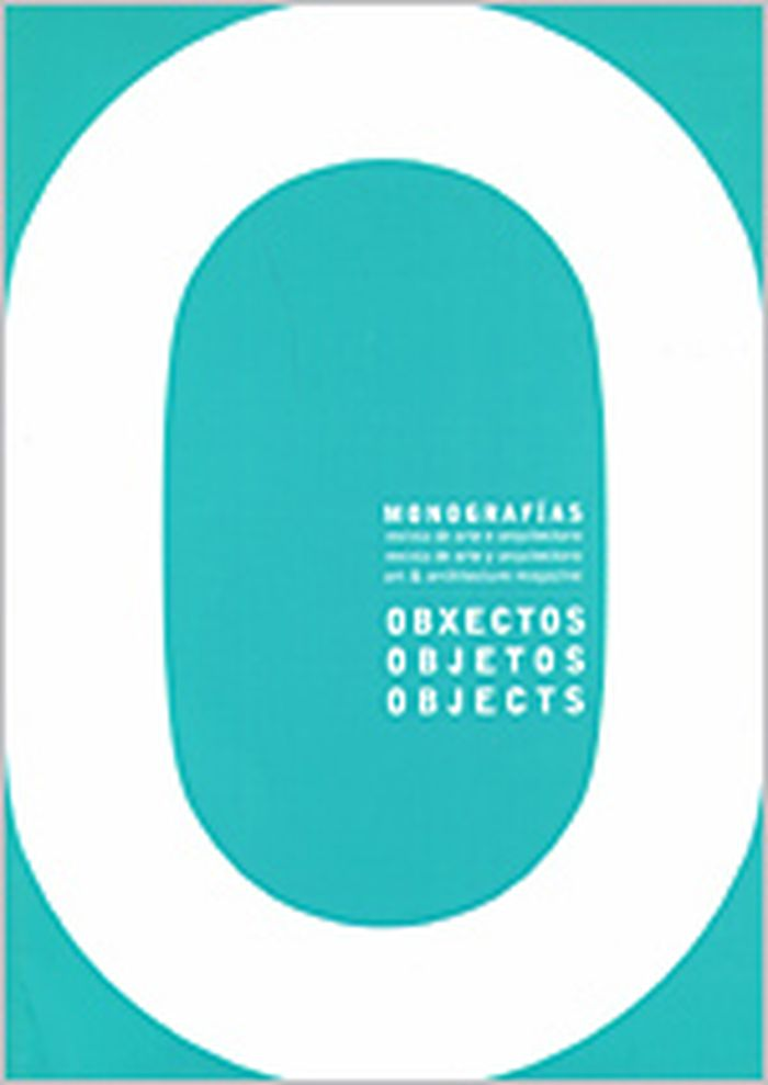 Monographias art & architecture magazine no. 1 : objects