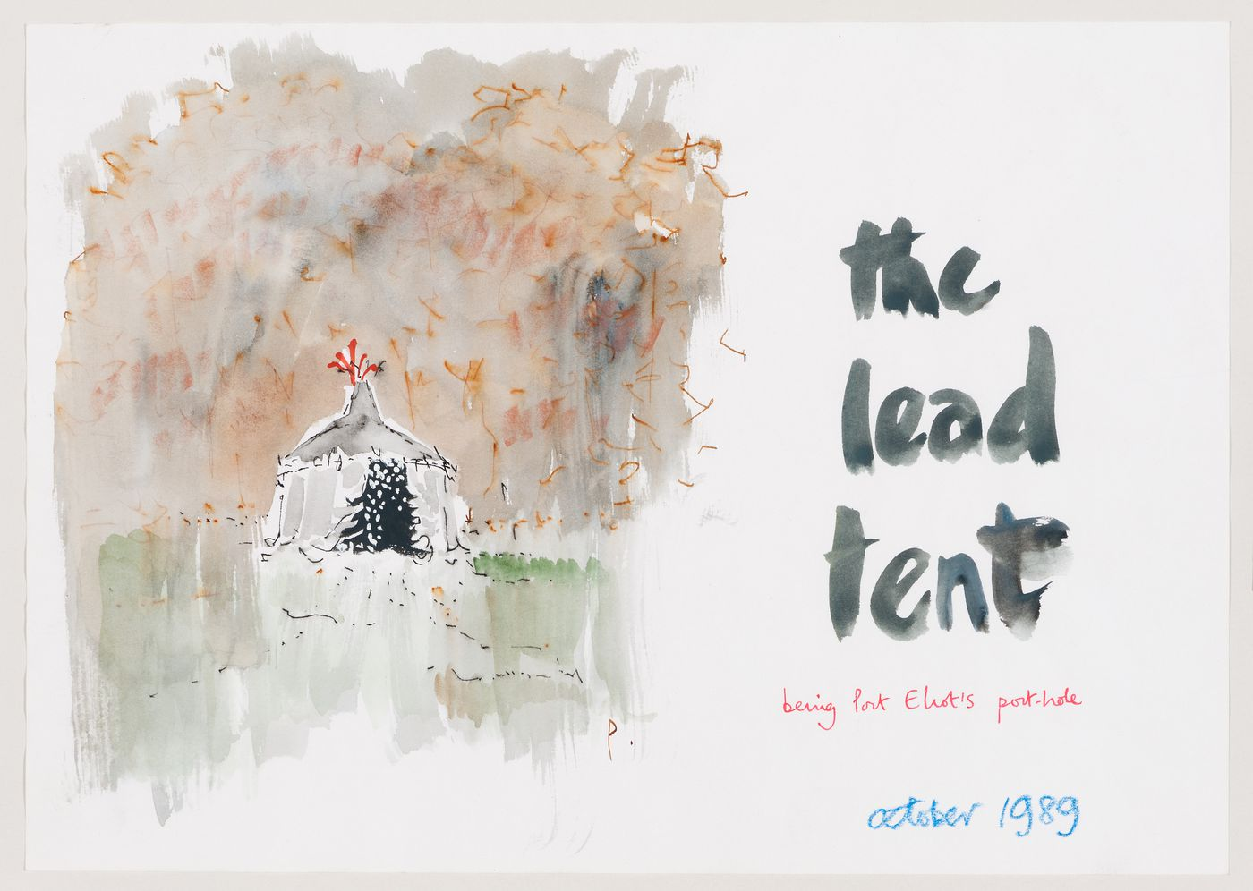 "Porthole: sketch for ""the lead tent"""