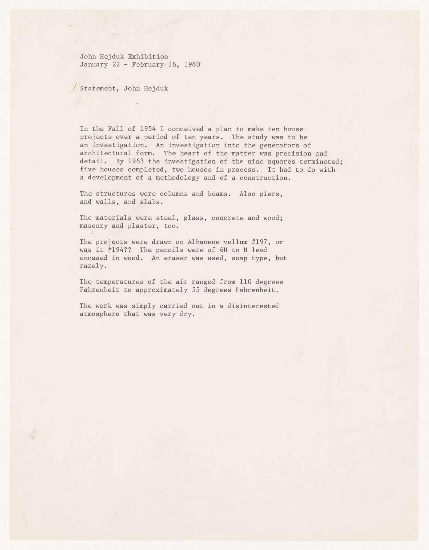 Statement by John Hejduk for exhibition of January 22 - February 16, 1980 (from the project file Exhibition Catalogues)